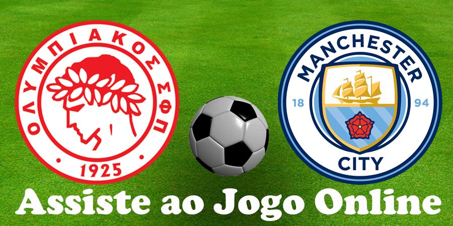 Como Assistir ao jogo Olympiakos Manchester City online e com excelente qualidade