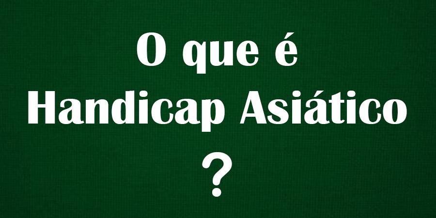 Handicap Asiático