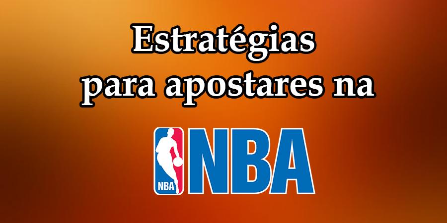As melhores estratégias para apostar na NBA