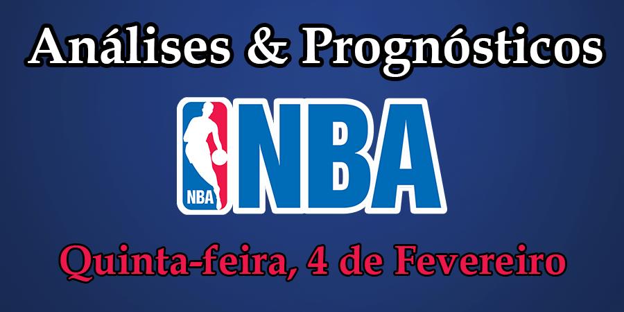 Análise e Prognósticos NBA - Quinta Feira 4 de Fevereiro