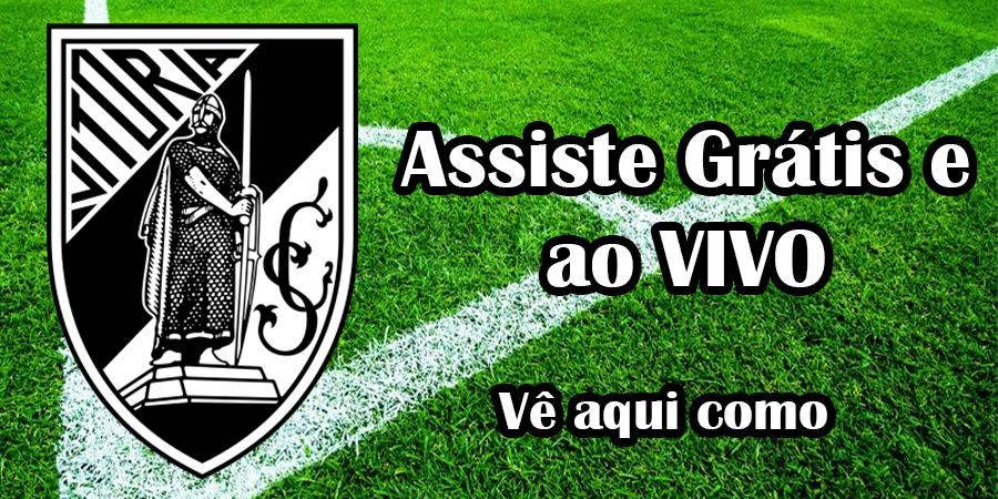 Assistir a Jogos do Vitória de Guimarães ao Vivo e Grátis