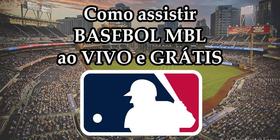 Como assistir a todos os jogos de Basebol MLB ao vivo grátis e com toda a qualidade
