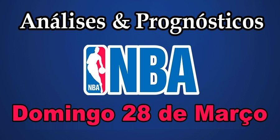 Análise e Prognósticos NBA – Domingo 28 de Março