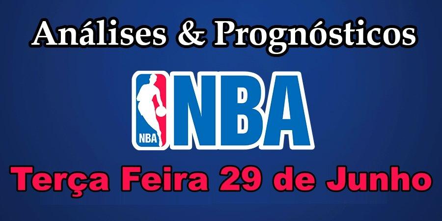 Análise e Prognósticos NBA – Terça Feira 29 de Junho