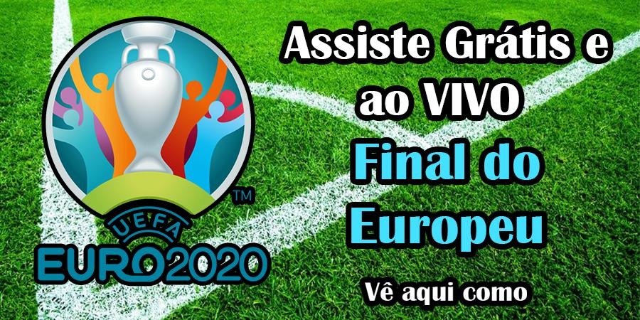 Assiste à Final do Europeu 2020 online Grátis e com excelente qualidade