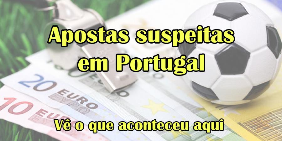 Dois casos de apostas suspeitas em Portugal