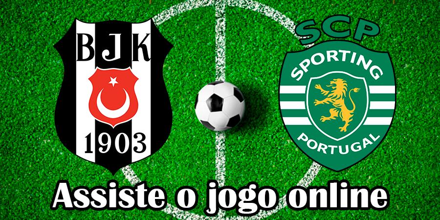 Como Assistir ao jogo Besiktas Sporting online e com excelente qualidade